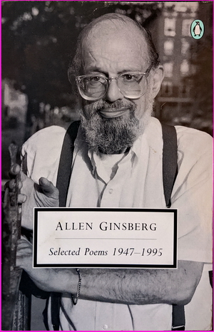 Selected Poems: 1947-1995 - Allen Ginsberg