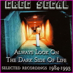 Greg Segal - Always Look On The Dark Side Of Life