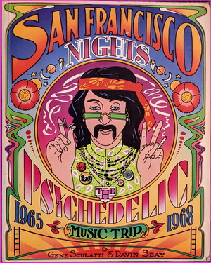San Francisco Nights: The Psychedelic Music Trip