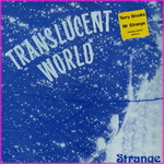 Strange - Translucent World