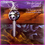 Van Der Graaf Generator - The Least we Can Do Is Save Each Other